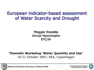 European indicator-based assessment  of Water Scarcity and Drought