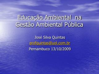 Educação Ambiental  na Gestão Ambiental Pública