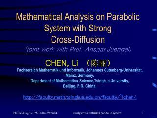 CHEN, Li   ( 陈丽 ) Fachbereich Mathematik und Informatik, Johannes Gutenberg-Universitat,