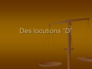 Des locutions �D�