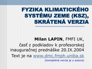 FYZIKA KLIMATICKÉHO SYSTÉMU ZEME (KSZ), SKRÁTENÁ VERZIA