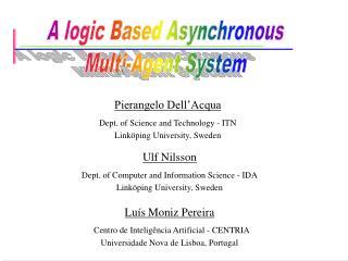 Luís Moniz Pereira   Centro de Inteligência Artificial -  CENTRIA