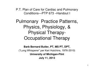 P.T. Plan of Care for Cardiac and Pulmonary Conditions—PTP 673 –Handout I