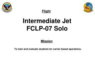 Intermediate Jet FCLP-07 Solo