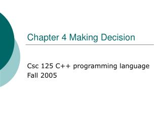 Chapter 4 Making Decision