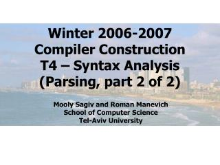 Winter 2006-2007 Compiler Construction T4 – Syntax Analysis (Parsing, part 2 of 2)