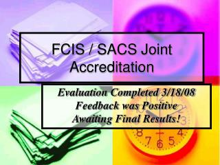 FCIS / SACS Joint Accreditation