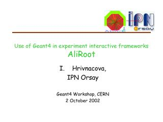 Use of Geant4 in experiment interactive frameworks AliRoot
