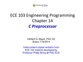ECE 103 Engineering Programming Chapter 14 C Preprocessor