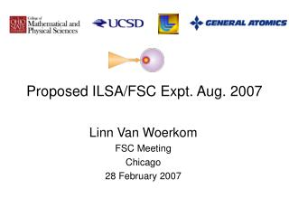 Proposed ILSA/FSC Expt. Aug. 2007