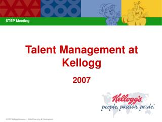 Talent Management at Kellogg