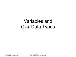 Variables and  C++ Data Types