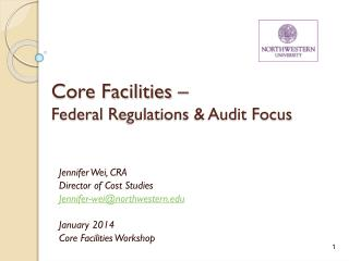 Core Facilities – Federal  R egulations & Audit Focus