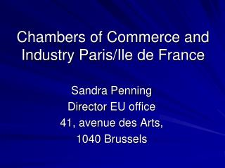 Chambers of Commerce and  Industry  Paris/Ile de France