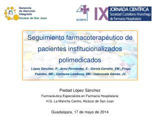 Seguimiento farmacoterapéutico de pacientes institucionalizados polimedicados