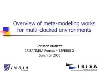 Overview of meta-modeling works for multi-clocked environments