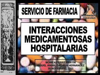 INTERACCIONES MEDICAMENTOSAS  HOSPITALARIAS