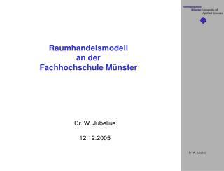 Raumhandelsmodell an der Fachhochschule M nster