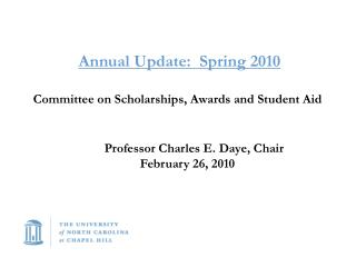 Annual Update:  Spring 2010 Committee on Scholarships, Awards and Student Aid