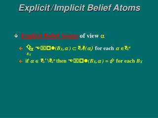 Explicit / Implicit Belief Atoms