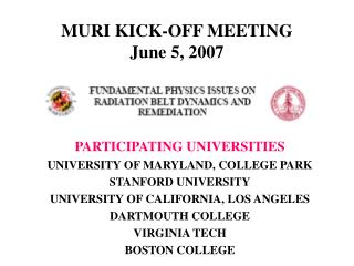 MURI KICK-OFF MEETING June 5, 2007