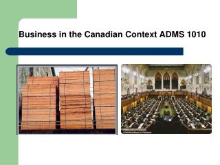 Business in the Canadian Context ADMS 1010