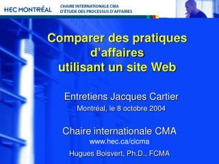 Comparer des pratiques d'affaires utilisant  un  site Web