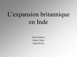 L'expansion britannique en Inde