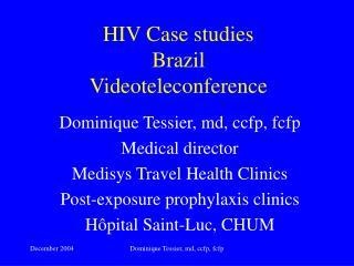 HIV Case studies Brazil Videoteleconference