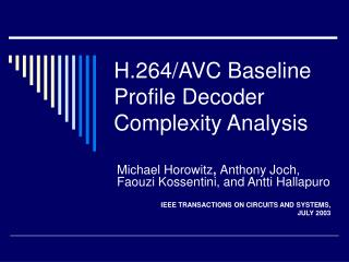 H.264/AVC Baseline Profile Decoder Complexity Analysis