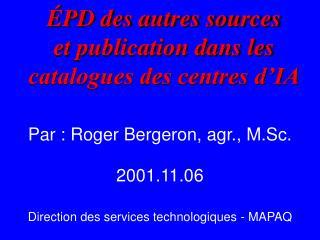 ÉPD des autres sources et publication dans les  catalogues des centres d'IA
