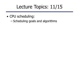 Lecture Topics: 11/15