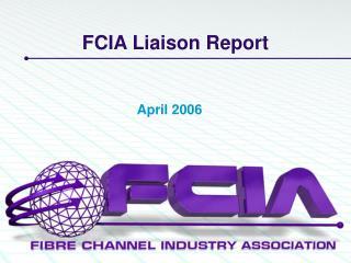 FCIA Liaison Report