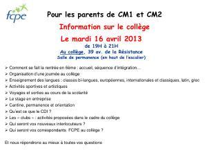 Pour les parents de CM1 et CM2 Information sur le collège