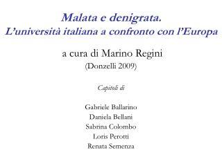 Malata e denigrata. L'università italiana a confronto con l'Europa