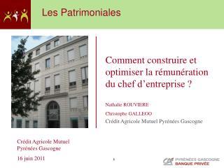 Crédit Agricole Mutuel Pyrénées Gascogne       16 juin 2011