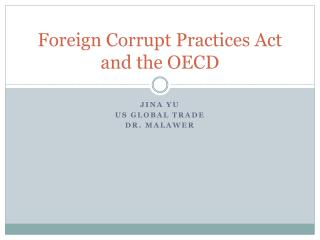 Foreign Corrupt Practices Act and the OECD