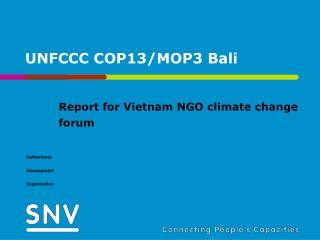 UNFCCC COP13/MOP3 Bali