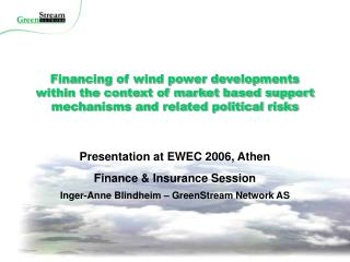 Presentation at EWEC 2006, Athen Finance & Insurance Session