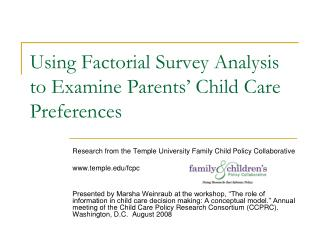 Using Factorial Survey Analysis to Examine Parents' Child Care Preferences