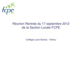 Réunion Rentrée du 17 septembre 2012 de la Section Locale FCPE