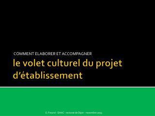 le volet culturel du projet d��tablissement