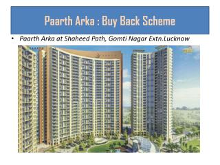 Paarth Arka : Buy Back Scheme