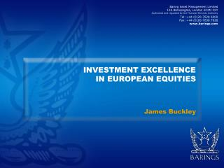 INVESTMENT EXCELLENCE  IN EUROPEAN EQUITIES
