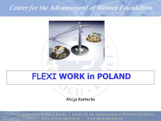 FLEXI  WORK in POLAND