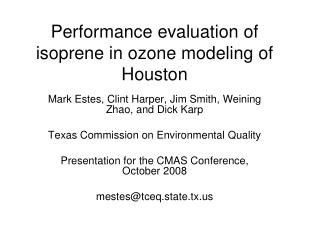 Performance evaluation of isoprene in ozone modeling of Houston