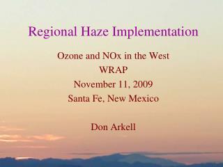 Regional Haze Implementation