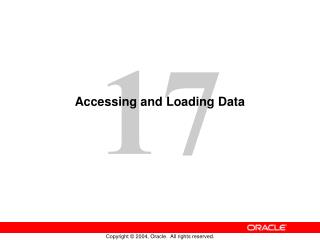 Accessing and Loading Data