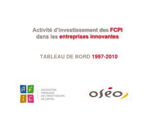 Activit� d�investissement des  FCPI dans les  entreprises innovantes