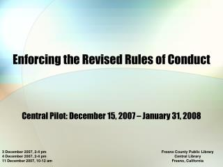 Enforcing the Revised Rules of Conduct